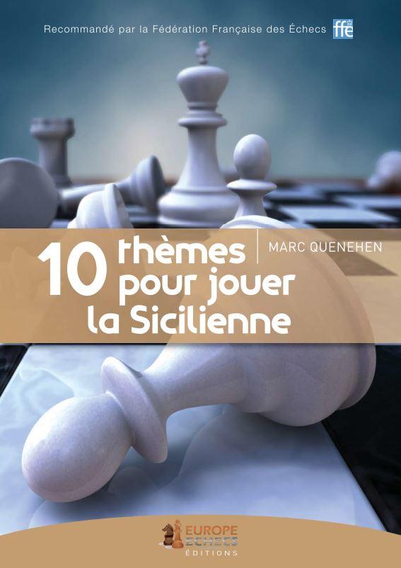 10 themes pour jouer la sicilienne